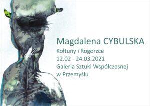 Reklama wystawy Magdaleny Cybulskiej